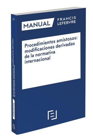 MANUAL PROCEDIMIENTOS AMISTOSOS: