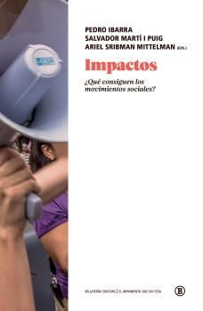 IMPACTOS ¿QUE CONSIGUEN LOS MOVIMIENTOS SOCIALES