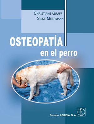 OSTEOPATIA EN EL PERRO