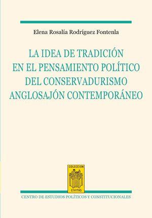 LA IDEA DE LA TRADICION EN EL PENSAMIENTO POLITICO DEL CONSERVADU
