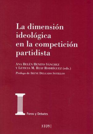 LA DIMENSION IDEOLOGICA EN LA COMPETICION PARTIDISTA