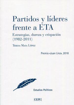 PARTIDOS Y LÍDERES FRENTE A ETA