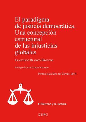 EL PARADIGMA DE JUSTICIA DEMOCRÁTICA