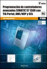 PROGRAMACION DE CONTROLADORES AVANZADOS SIMATIC S7-1500 CON TIA PORTAL, AWL/KOP Y SCL