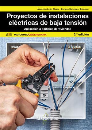 PROYECTOS DE INSTALACIONES ELÉCTRICA DE BAJA TENSIÓN