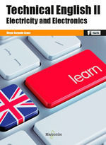 TECHNICAL ENGLISH II. ELECTRICITY AND ELECTRONICS