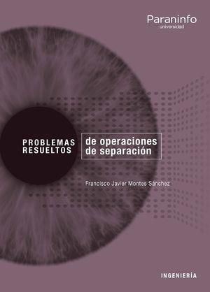 PROBLEMAS RESUELTOS DE OPERACIONES DE SEPARACION