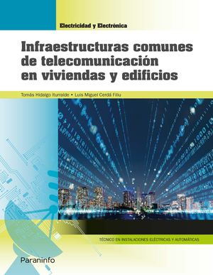 INFRAESTRUCTURAS COMUNES DE TELECOMUNICACION EN VIVIENDAS Y EDIFICIOS