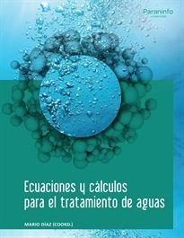 ECUACIONES Y CALCULOS PARA EL TRATAMIENTO DE AGUAS