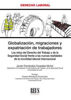 GLOBALIZACIÓN, MIGRACIONES Y EXPATRIACIÓN DE TRABAJADORES