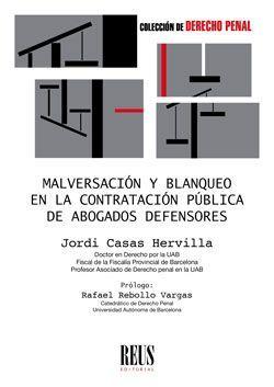 MALVERSACIÓN Y BLANQUEO EN LA CONTRATACIÓN PÚBLICA DE ABOGADOS DEFENSORES
