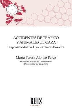 ACCIDENTES DE TRAFICO Y ANIMALES DE CAZA