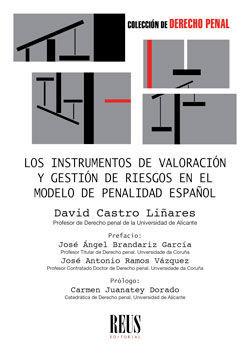 LOS INSTRUMENTOS DE VALORACIÓN Y GESTIÓN DE RIESGOS EN EL MODELO DE PENALIDAD ESPAÑOL