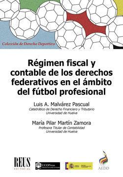 REGIMEN FISCAL Y CONTABLE DE LOS DERECHOS FEDERATIVOS EN EL AMBIT