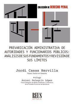 PREVARICACION ADMINISTRATIVA DE AUTORIDADES Y FUNCIONARIOS PUBLICOS: