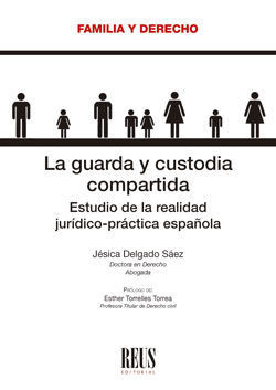 LA GUARDA Y CUSTODIA COMPARTIDA