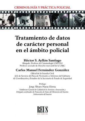 TRATAMIENTO DE DATOS DE CARÁCTER PERSONAL EN EL ÁMBITO POLICIAL