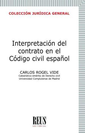 INTERPRETACIÓN DEL CONTRATO EN EL CÓDIGO CIVIL ESPAÑOL