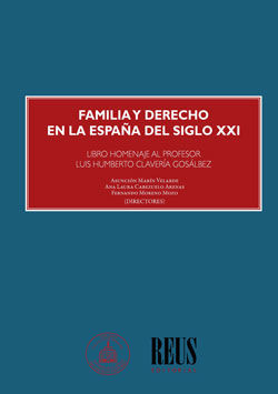 FAMILIA Y DERECHO EN LA ESPAÑA DEL SIGLO XXI
