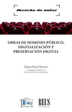 OBRAS DE DOMINIO PÚBLICO, DIGITALIZACIÓN Y PRESERVACIÓN DIGITAL