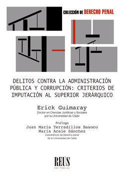 DELITOS CONTRA LA ADMINISTRACIÓN PÚBLICA Y CORRUPCIÓN: