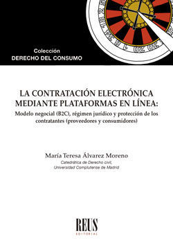 LA CONTRATACIÓN ELECTRÓNICA MEDIANTE PLATAFORMAS EN LÍNEA: MODELO NEGOCIAL (B2C)