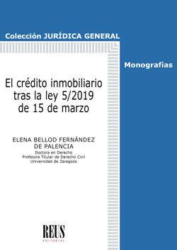 EL CRÉDITO INMOBILIARIO TRAS LA LEY 5/2019 DE 15 DE MARZO