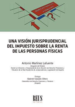 VISIÓN JURISPRUDENCIAL DEL IMPUESTO SOBRE LA RENTA DE LAS PERSONAS FÍSICAS