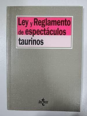 LEY DE REGLAMENTO DE ESPECTACULOS TAURINOS