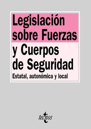 LEGISLACIÓN SOBRE FUERZAS Y CUERPOS DE SEGURIDAD