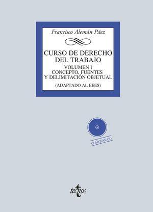 CURSO DE DERECHO DEL TRABAJO. VOL. 1