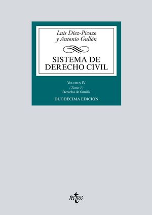 SISTEMA DE DERECHO CIVIL. VOLUMEN IV. TOMO 1