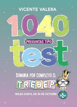 1040 PREGUNTAS TIPO TEST. TREBEP