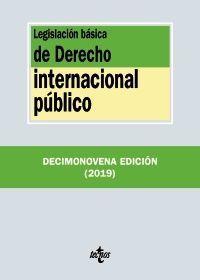 LEGISLACIÓN BÁSICA DE DERECHO INTERNACIONAL PÚBLICO(19ª-2019)