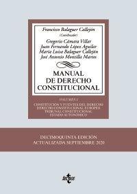 MANUAL DE DERECHO CONSTITUCIONAL. VOL. I