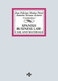 SPANISH BUSINESS LAW: CASE AND MATERIALS