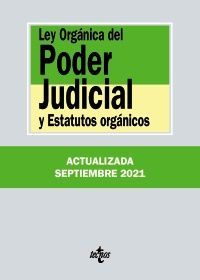 LEY ORGÁNICA DEL PODER JUDICIAL Y ESTATUTOS ORGÁNICOS