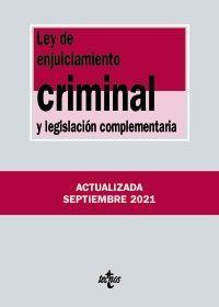 LEY DE ENJUICIAMIENTO CRIMINAL Y LEGISLACION COMPLEMENTARIA