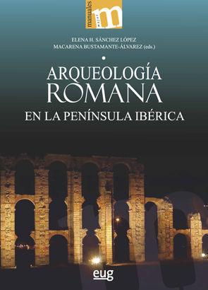 ARQUEOLOGIA ROMANA EN LA PENINSULA IBÉRICA