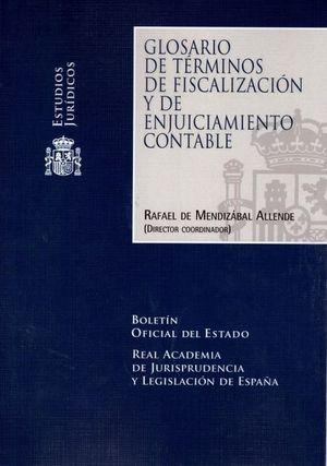 GLOSARIO DE TERMINOS DE FISCALIZACION Y DE ENJUICIAMIENTO CONTABLE