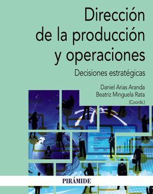 DIRECCION DE LA PRODUCCIÓN Y OPERACIONES