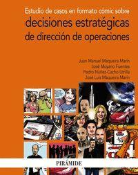 ESTUDIO DE CASOS EN FORMATO CÓMIC SOBRE DECISIONES ESTRATÉGICAS DE DIRECCIÓN DE OPERACIONES