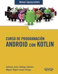CURSO DE PROGRAMACIÓN. ANDROID CON KOTLIN
