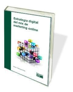 ESTRATEGIA DIGITAL DEL MIX DE MARKETING ONLINE
