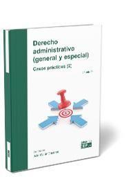 DERECHO ADMINISTRATIVO (GENERAL Y ESPECIAL) CASOS PRÁCTICOS (2)
