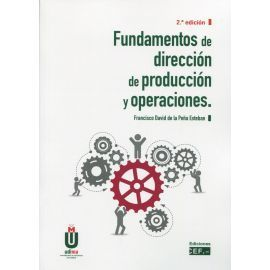 FUNDAMENTOS DE DIRECCION DE PRODUCCION Y OPERACIONES