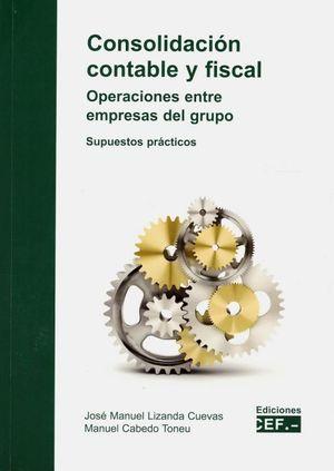 CONSOLIDACION CONTABLE Y FISCAL. OPERACIONES ENTRE EMPRESAS DEL GRUPO. SUPUESTOS