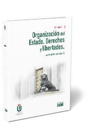 ORGANIZACION DEL ESTADO. DERECHOS Y LIBERTADES 2021