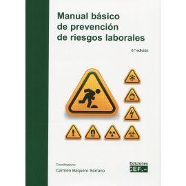 MANUAL BASICO DE PREVENCION DE RIESGOS LABORALES