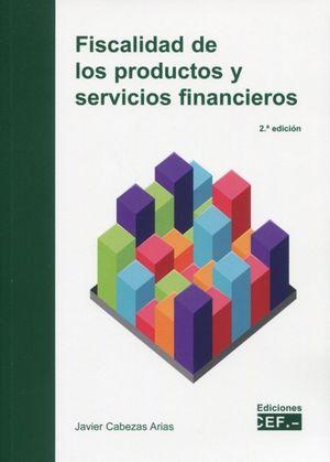 FISCALIDAD DE LOS PRODUCTOS Y SERVICIOS FINANCIEROS